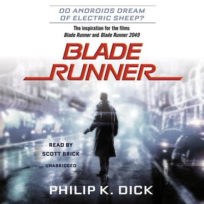 Blade Runner by Philip K. Dick audiobook