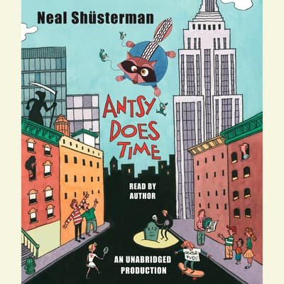 Antsy Does Time by Neal Shusterman audiobook
