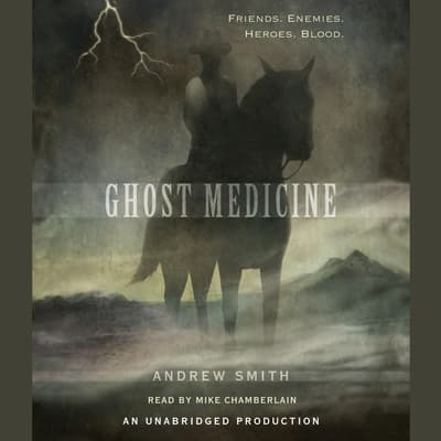 Ghost Medicine by Andrew Smith audiobook