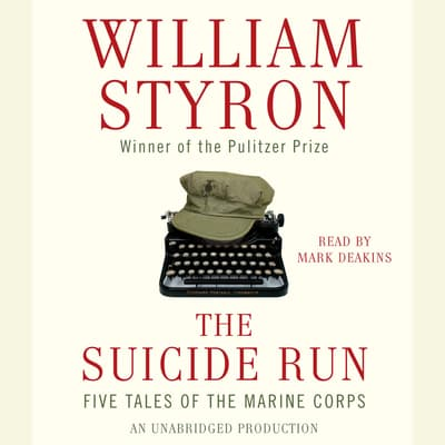 The Suicide Run by William Styron audiobook