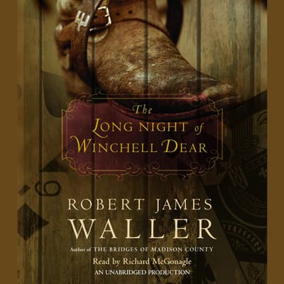 The Long Night of Winchell Dear by Robert James Waller audiobook