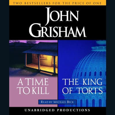 A Time to Kill / The King of Torts by John Grisham audiobook