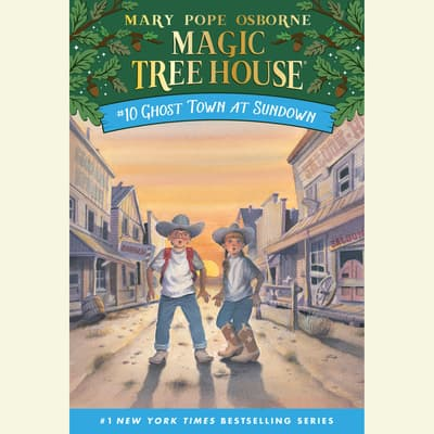 Ghost Town at Sundown by Mary Pope Osborne audiobook