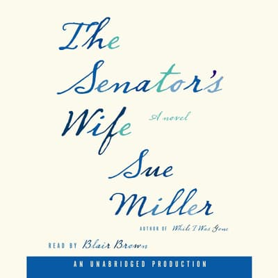 The Senator's Wife by Sue Miller audiobook