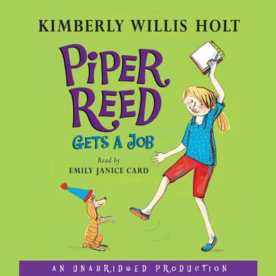 Piper Reed Gets a Job by Kimberly Willis Holt audiobook