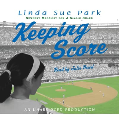Keeping Score by Linda Sue Park audiobook
