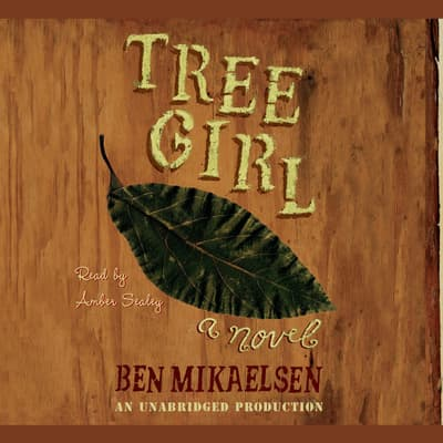 Tree Girl by Ben Mikaelsen audiobook