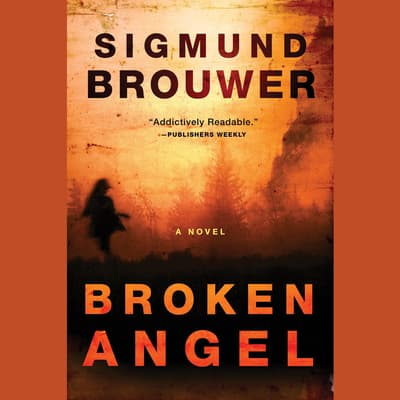 Broken Angel by Sigmund Brouwer audiobook