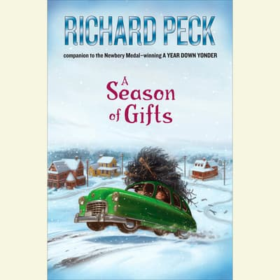 A Season of Gifts by Richard Peck audiobook