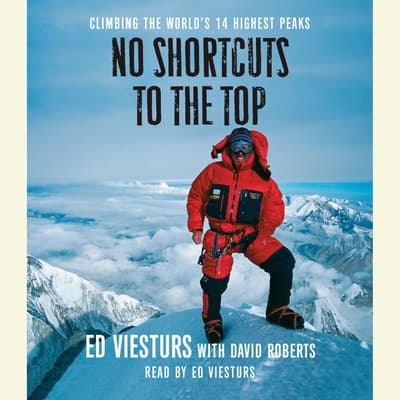 No Shortcuts to the Top by Ed Viesturs audiobook
