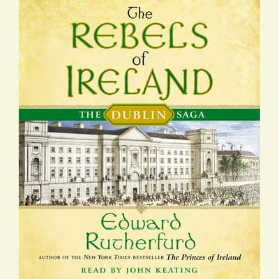 The Rebels of Ireland by Edward Rutherfurd audiobook