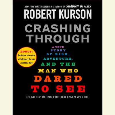 Crashing Through by Robert Kurson audiobook