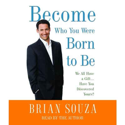 Become Who You Were Born to Be by Brian Souza audiobook