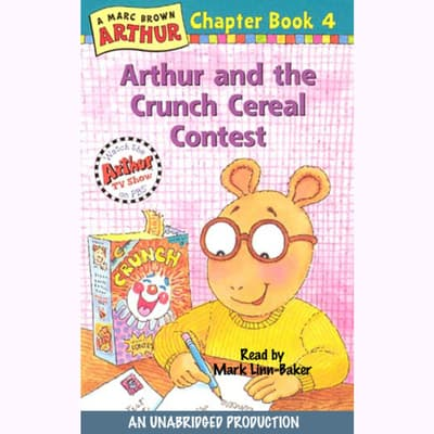Arthur and the Crunch Cereal Contest by Marc Brown audiobook