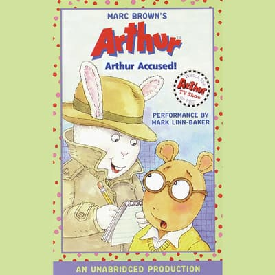 Arthur Accused! by Marc Brown audiobook