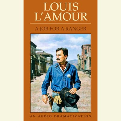 Job for a Ranger by Louis L'Amour audiobook