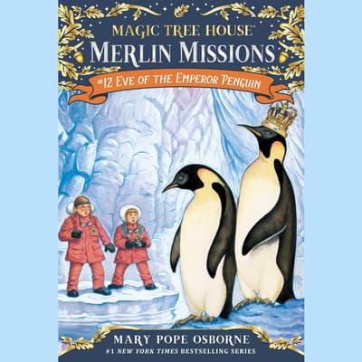 Eve of the Emperor Penguin by Mary Pope Osborne audiobook
