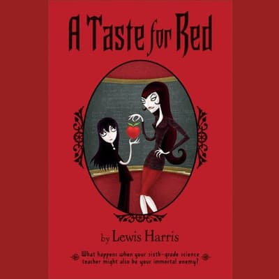 A Taste for Red by Lewis Harris audiobook