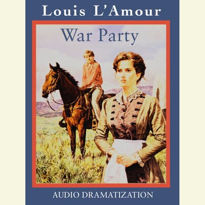 War Party by Louis L'Amour audiobook