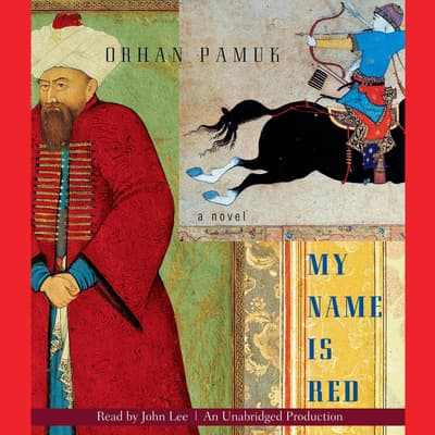 My Name Is Red by Orhan Pamuk audiobook