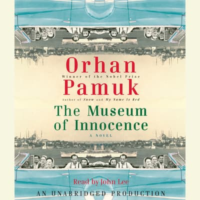 The Museum of Innocence by Orhan Pamuk audiobook
