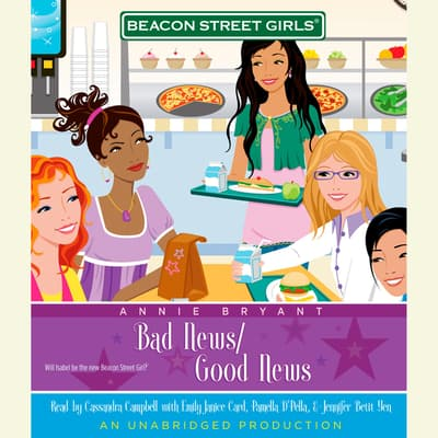Beacon Street Girls #2: Bad News/Good News by Annie Bryant audiobook