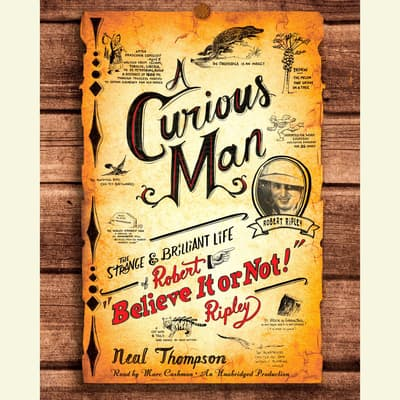 A Curious Man by Neal Thompson audiobook
