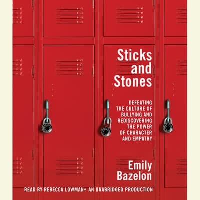 Sticks and Stones by Emily Bazelon audiobook