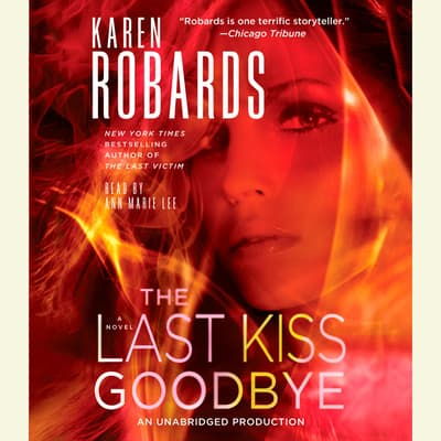 The Last Kiss Goodbye by Karen Robards audiobook