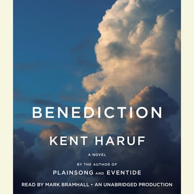 Benediction by Kent Haruf audiobook