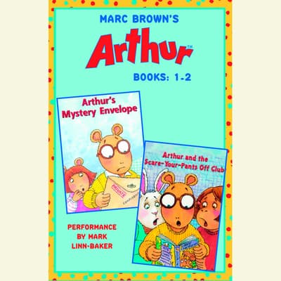 Marc Brown's Arthur: Books 1 and 2 by Marc Brown audiobook