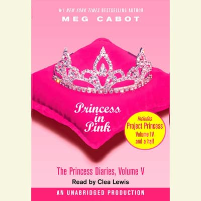The Princess Diaries, Volume V: Princess in Pink by Meg Cabot audiobook