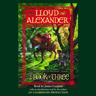 The Prydain Chronicles Book One: The Book of Three by Lloyd Alexander audiobook