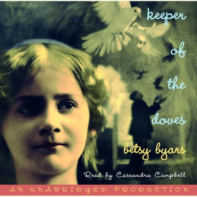 Keeper of the Doves by Betsy Byars audiobook
