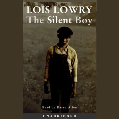 The Silent Boy by Lois Lowry audiobook