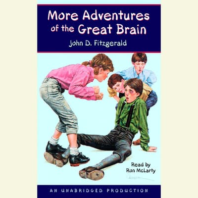 More Adventures of the Great Brain by John Fitzgerald audiobook