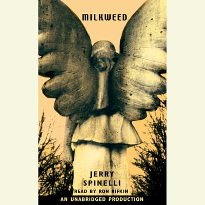 Milkweed by Jerry Spinelli audiobook