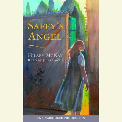 Saffy's Angel by Hilary McKay audiobook