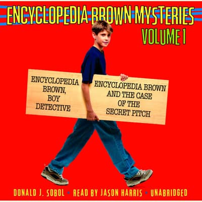 Encyclopedia Brown Mysteries, Volume 1 by Donald J. Sobol audiobook