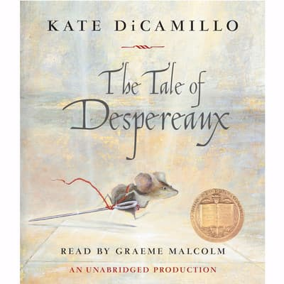 The Tale of Despereaux by Kate DiCamillo audiobook
