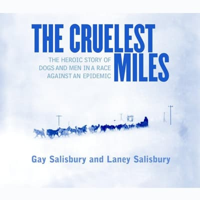 The Cruelest Miles by Gay Salisbury audiobook