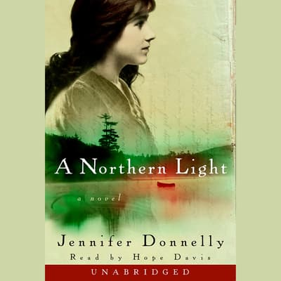 A Northern Light by Jennifer Donnelly audiobook
