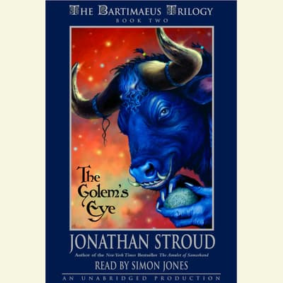 The Bartimaeus Trilogy, Book Two: The Golem's Eye by Jonathan Stroud audiobook