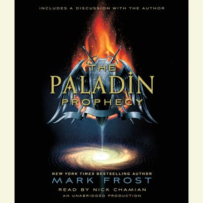 The Paladin Prophecy by Mark Frost audiobook