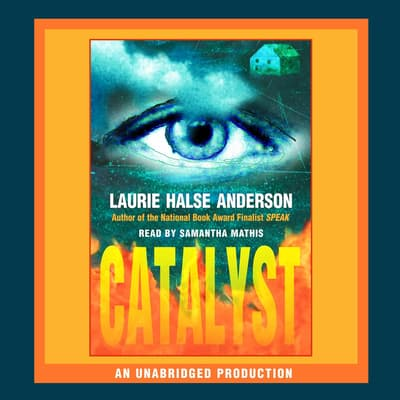 Catalyst by Laurie Halse Anderson audiobook
