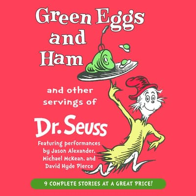 Green Eggs and Ham and Other Servings of Dr. Seuss by Seuss audiobook