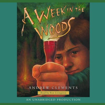 A Week in the Woods by Andrew Clements audiobook
