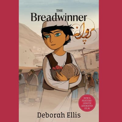 The Breadwinner by Deborah Ellis audiobook