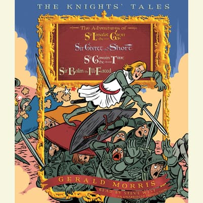 The Knights' Tales Collection by Gerald Morris audiobook