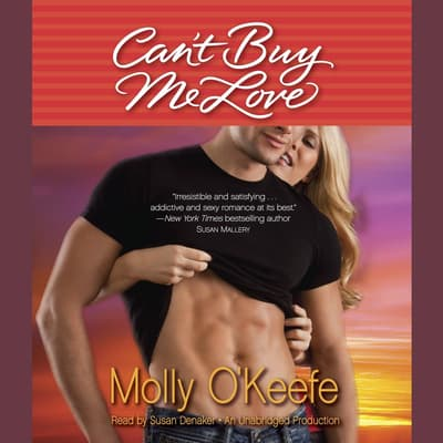 Can't Buy Me Love by Molly O'Keefe audiobook